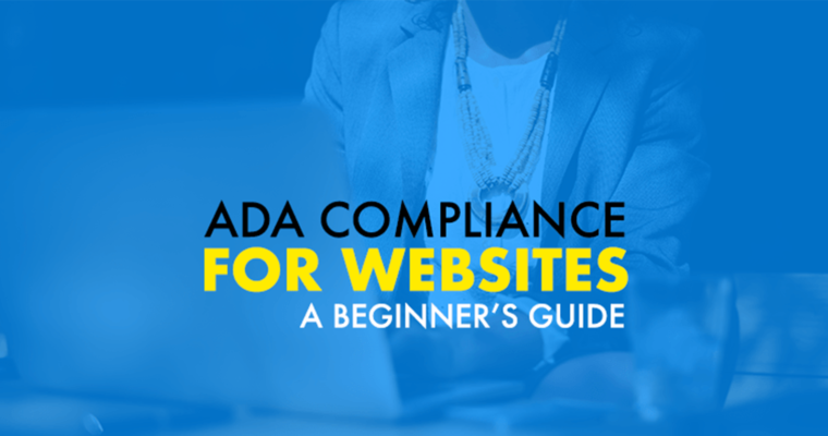 ADA Compliance on Websites - Beginners Guide to ADA Compliance - American's With Disabilities Act Compliance